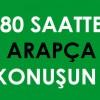 80 Saatte Arapça Konuşun